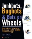 Cover of Junkbots, Bugbots, and Bots on Wheels